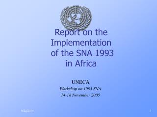Report on the  Implementation  of the SNA 1993  in Africa