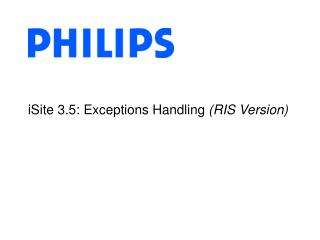 iSite 3.5: Exceptions Handling  (RIS Version)