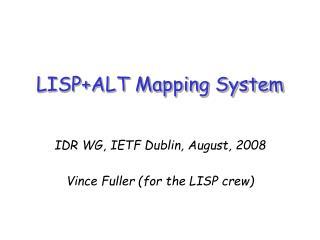 LISP+ALT Mapping System