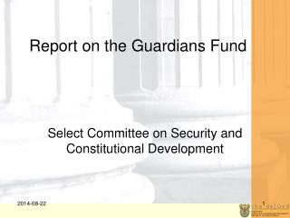 Report on the Guardians Fund