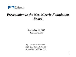 Presentation to the New Nigeria Foundation  Board