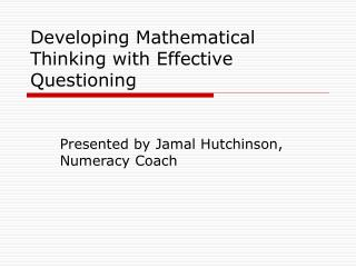 Developing Mathematical Thinking with Effective Questioning