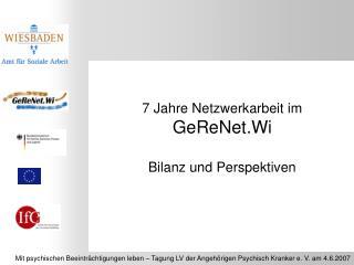 7 Jahre Netzwerkarbeit im  GeReNet.Wi Bilanz und Perspektiven