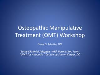Osteopathic Manipulative Treatment (OMT) Workshop