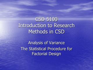 CSD 5100 Introduction to Research Methods in CSD