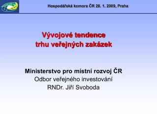 Hospodářská komora ČR 28. 1. 2009, Praha