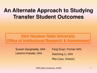 An Alternate Approach to Studying Transfer Student Outcomes