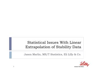 Statistical Issues With Linear Extrapolation of Stability Data
