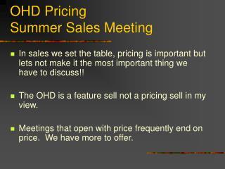 OHD Pricing Summer Sales Meeting