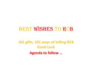 Best  Wishes  to  R C B