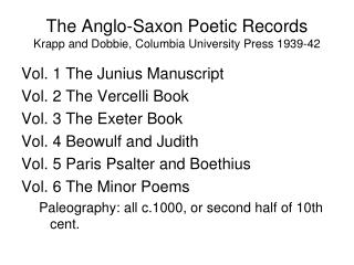 The Anglo-Saxon Poetic Records Krapp and Dobbie, Columbia University Press 1939-42