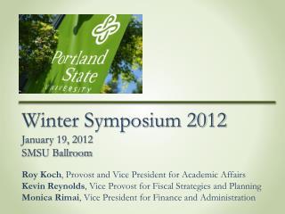Winter Symposium 2012 January 19, 2012 SMSU Ballroom