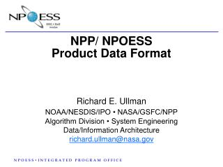 NPP/ NPOESS  Product Data Format