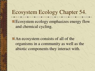 Ecosystem Ecology Chapter 54.