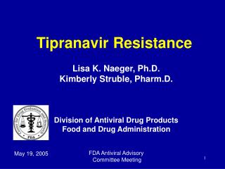 Tipranavir Resistance