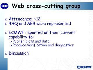 Web cross-cutting group