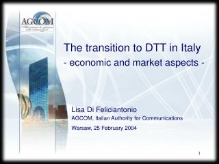 The transition to DTT in Italy  -  economic  and market  aspects  -