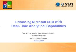 Enhancing Microsoft CRM with  Real-Time Analytical Capabilities