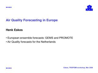 Air Quality Forecasting in Europe