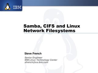 Samba, CIFS and Linux Network Filesystems