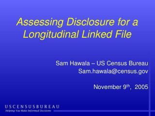Assessing Disclosure for a Longitudinal Linked File