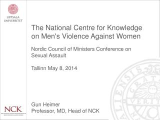 The National Centre for Knowledge on Men's Violence Against Women