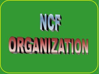 NCF ORGANIZATION