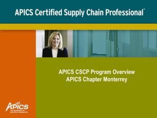 APICS CSCP Program Overview APICS Chapter Monterrey