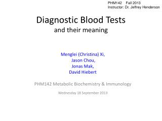 Diagnostic Blood Tests and their meaning