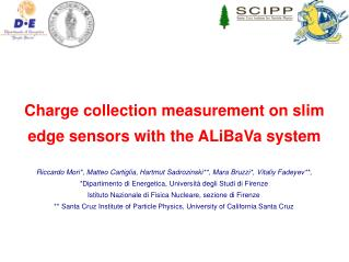 Charge collection measurement on slim edge sensors with the ALiBaVa system