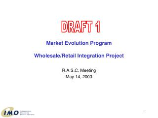 Market Evolution Program Wholesale/Retail Integration Project