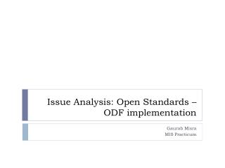 Issue Analysis: Open Standards – ODF implementation