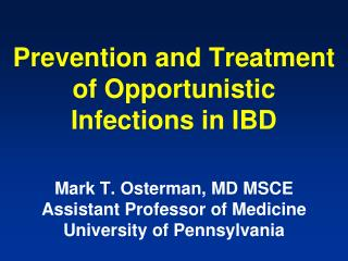 Prevention and Treatment of Opportunistic   Infections in IBD