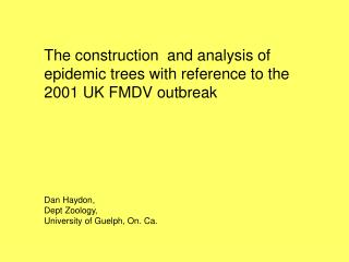 The construction  and analysis of epidemic trees with reference to the 2001 UK FMDV outbreak