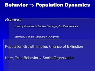 Behavior   Population Dynamics