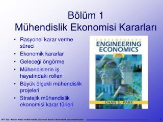 Bölüm  1 Mühendislik Ekonomisi Kararları