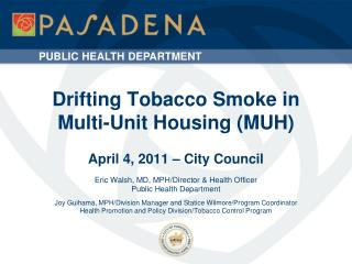 Drifting Tobacco Smoke in                    Multi-Unit Housing (MUH)