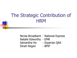 The Strategic Contribution of HRM