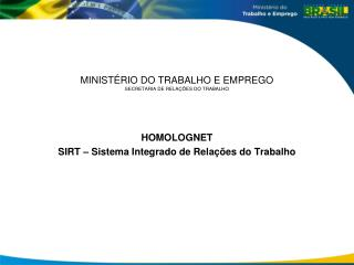 MINIST�RIO DO TRABALHO E EMPREGO SECRETARIA DE RELA��ES DO TRABALHO