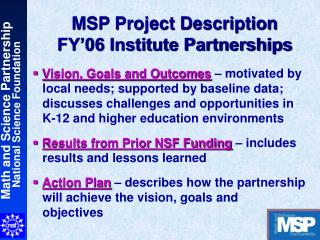 MSP Project Description FY'06 Institute Partnerships