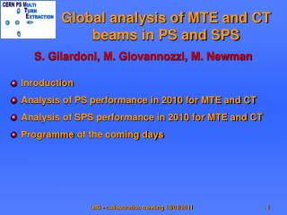 Global analysis of MTE and CT beams in PS and SPS