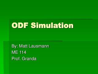 ODF Simulation