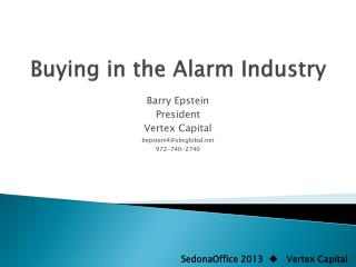 Buying in the Alarm Industry