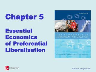 Chapter 5  Essential Economics of Preferential Liberalisation