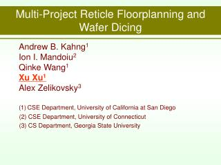 Multi-Project Reticle Floorplanning and Wafer Dicing