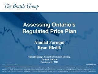Assessing Ontario's Regulated Price Plan Ahmad Faruqui Ryan Hledik