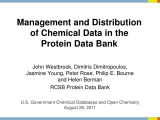 Management and Distribution of Chemical Data in the  Protein Data Bank