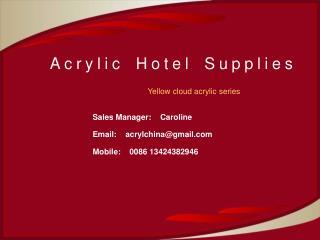 Acrylic Hotel Supplies