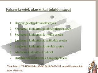 Falszerkezetek akusztikai tulajdonságai