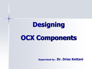 Designing  OCX Components
